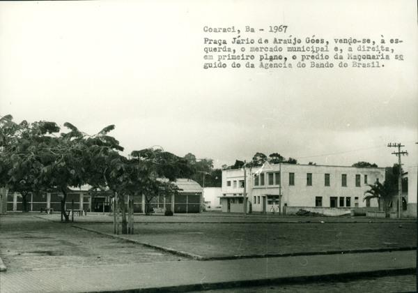 Praça Jário de Araújo Góes : Loja Maçônica Filhos Acácia Coaraci : mercado municipal : Coaraci, BA - 1967