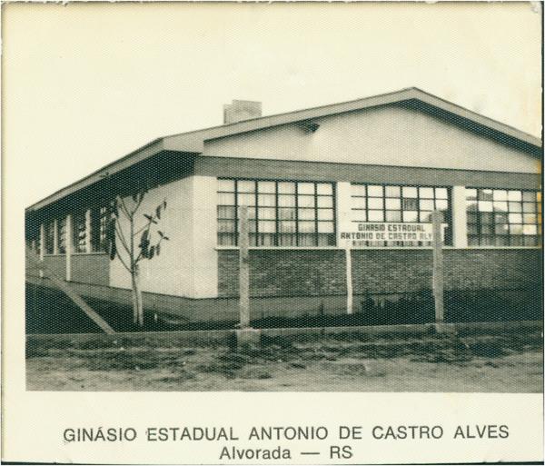 Ginásio Estadual Antonio de Castro Alves : Alvorada, RS - [19--]