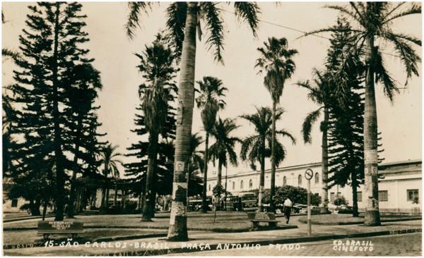 Praça Antônio Prado : São Carlos, SP - [19--]