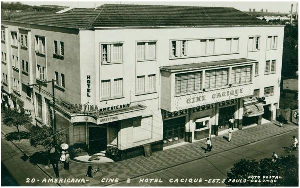 Hotel Cacique : Cine Cacique : Americana, SP - [19--]